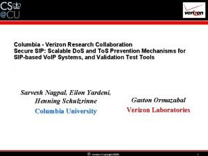 Columbia Verizon Research Collaboration Secure SIP Scalable Do