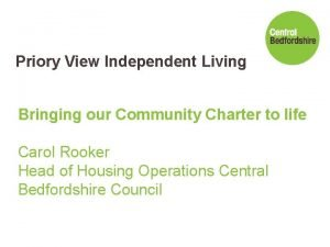 Priory View Independent Living Bringing our Community Charter