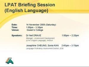 LPAT Briefing Session English Language Date Time Venue