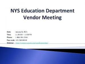 NYS Education Department Vendor Meeting Date January 8