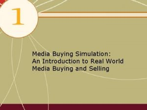 Media Buying Simulation An Introduction to Real World