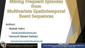 Authors Shahab Helmi shahab helmiucdenver edu Farnoush BanaeiKashani