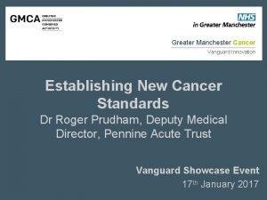 Greater Manchester Cancer Vanguard Innovation Establishing New Cancer
