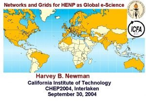 Networks and Grids for HENP as Global eScience