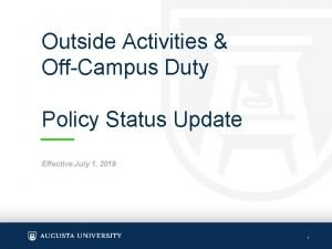 Outside Activities OffCampus Duty Policy Status Update Effective