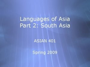 Languages of Asia Part 2 South Asia ASIAN