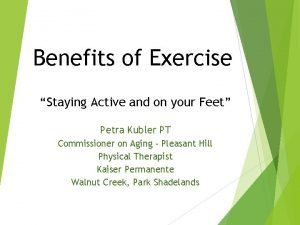 Benefits of Exercise Staying Active and on your
