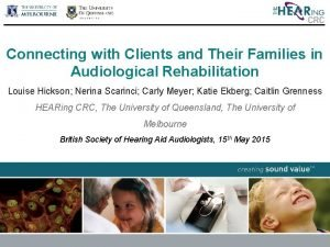 Connecting with Clients and Their Families in Audiological