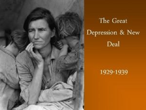 The Great Depression New Deal 1929 1939 Speculative