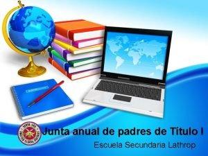 Junta anual de padres de Ttulo I Escuela