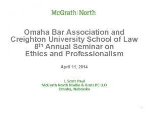 Omaha Bar Association and Creighton University School of