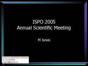 ISPO 2005 Annual Scientific Meeting M Jones Gait