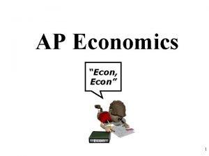 AP Economics Econ Econ Econ 1 Review with