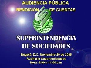 AUDIENCIA PBLICA RENDICIN DE CUENTAS Bogot D C