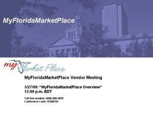 My Florida Market Place Vendor Meeting 52709 My