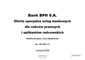 Bank BPH S A Oferta specjalna usug bankowych