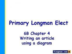 Primary Longman Elect 6 B Chapter 4 Writing