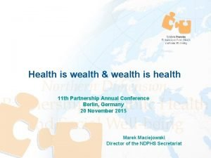Health is wealth wealth is health 11 th