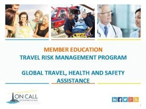MEMBER EDUCATION TRAVEL RISK MANAGEMENT PROGRAM GLOBAL TRAVEL