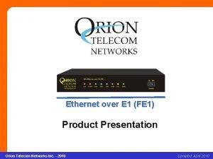 Ethernet over E 1FE 1 Ethernet over E