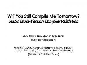 Will You Still Compile Me Tomorrow Static CrossVersion