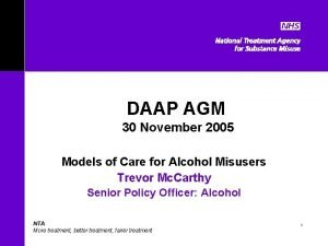 DAAP AGM 30 November 2005 Models of Care