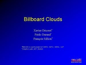 Billboard Clouds Xavier Dcoret Frdo Durand Franois Sillion