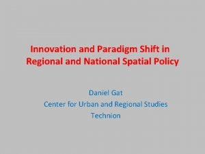 Innovation and Paradigm Shift in Regional and National