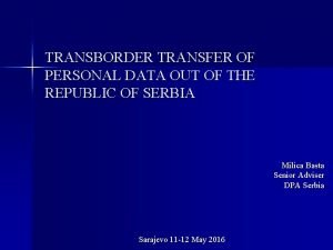 TRANSBORDER TRANSFER OF PERSONAL DATA OUT OF THE