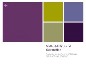 Math Addition and Subtraction Finding the Missing Factor