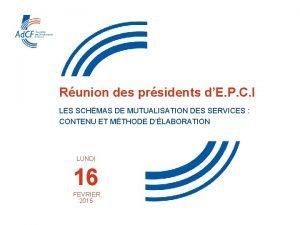 INSTANCES NATIONALES Runion des prsidents dE P C