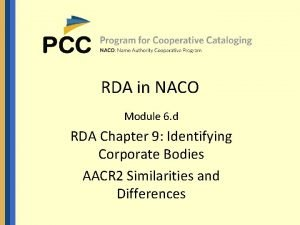 RDA in NACO Module 6 d RDA Chapter