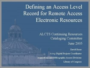 Defining an Access Level Record for Remote Access