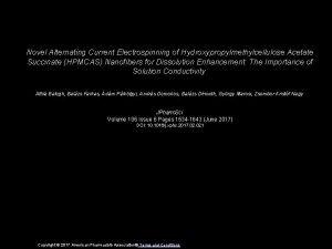 Novel Alternating Current Electrospinning of Hydroxypropylmethylcellulose Acetate Succinate
