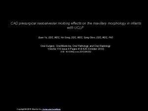CAD presurgical nasoalveolar molding effects on the maxillary