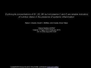 Erythrocyte concentrations of B 1 B 2 B