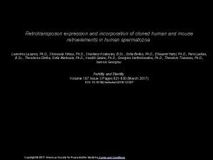 Retrotransposon expression and incorporation of cloned human and