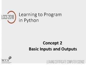 Learning to Program in Python Concept 2 Basic