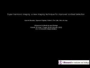 Super harmonic imaging a new imaging technique for
