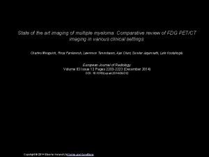 State of the art imaging of multiple myeloma