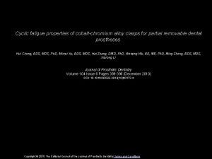 Cyclic fatigue properties of cobaltchromium alloy clasps for