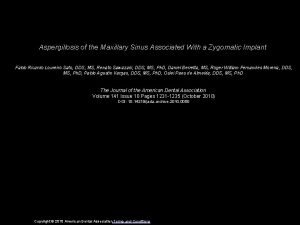 Aspergillosis of the Maxillary Sinus Associated With a