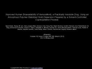 Improved Human Bioavailability of Vemurafenib a Practically Insoluble