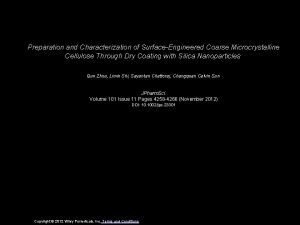 Preparation and Characterization of SurfaceEngineered Coarse Microcrystalline Cellulose