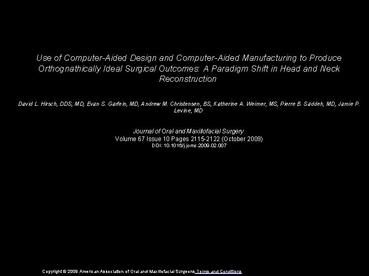 Use of ComputerAided Design and ComputerAided Manufacturing to