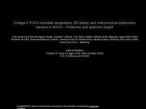 Omega3 PUFA modulate lipogenesis ER stress and mitochondrial