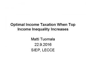 Optimal Income Taxation When Top Income Inequality Increases