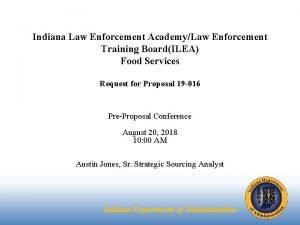 Indiana Law Enforcement AcademyLaw Enforcement Training BoardILEA Food