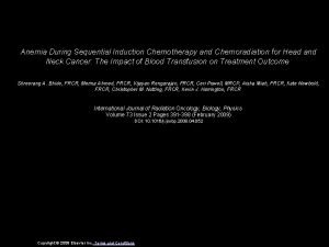 Anemia During Sequential Induction Chemotherapy and Chemoradiation for