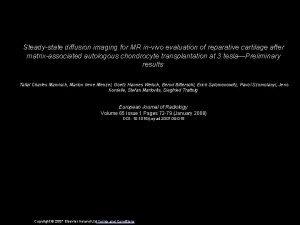 Steadystate diffusion imaging for MR invivo evaluation of